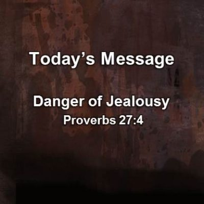02-04-18am – Danger of Jealousy – Pleasant Valley South