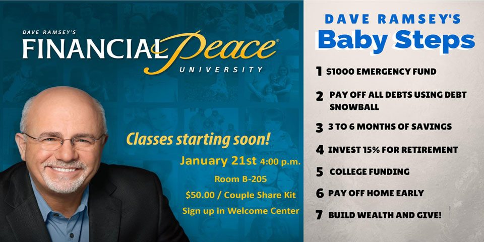 Jan. 21: Dave Ramsey's Financial Peace University begins at 4 p.m.